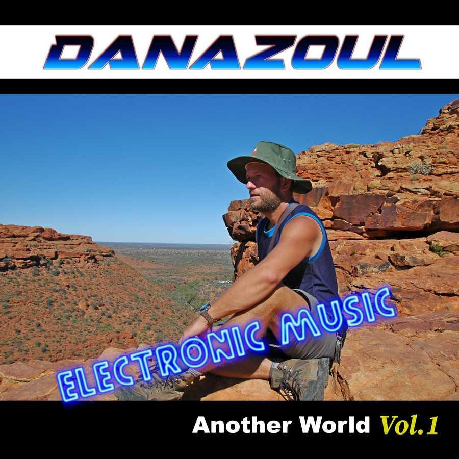 Another World Danazoul Electronic Music