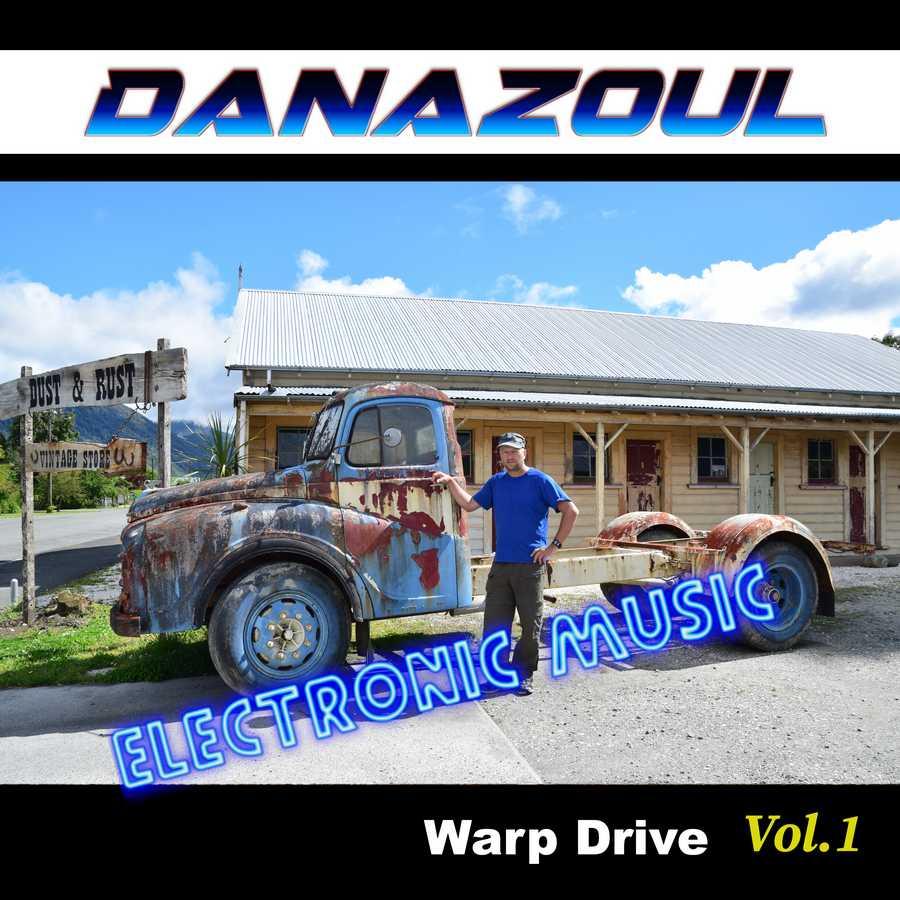Warp Drive by Danazoul Electronic Music