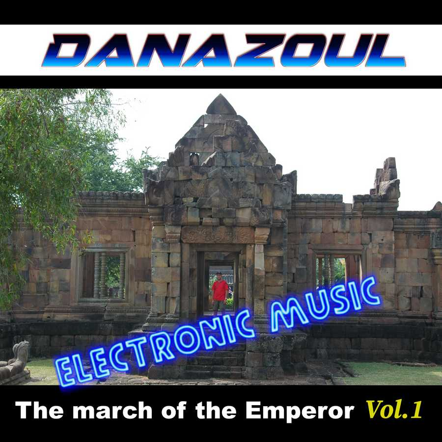 The march of the Emperor by Danazoul Electronic Music