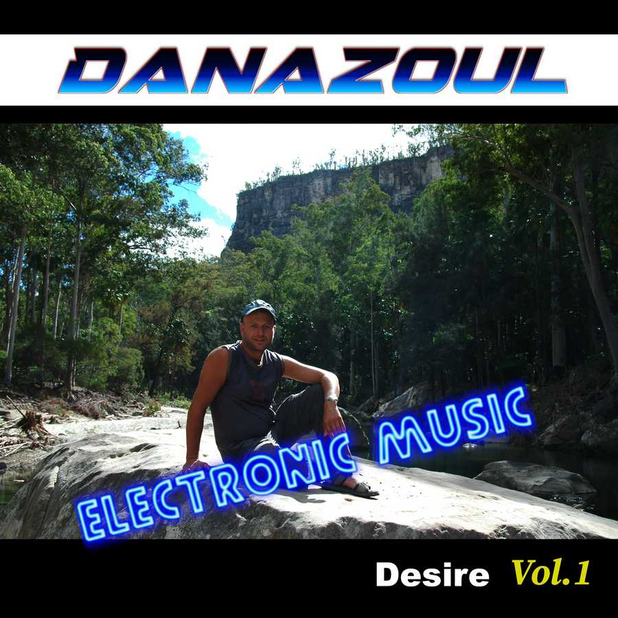 Desire by Danazoul Electronic Music
