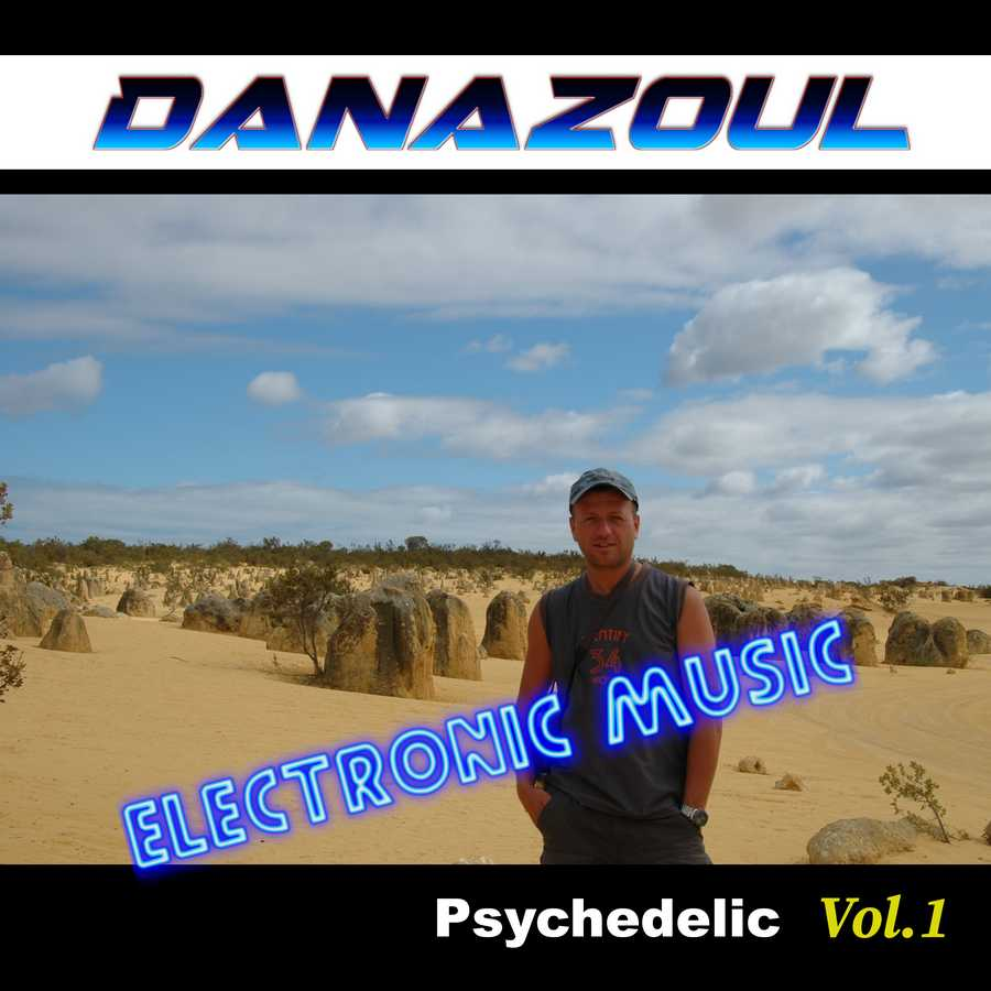 Psychedelic by Danazoul Electronic Music