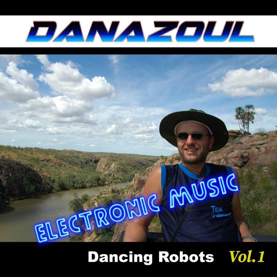Dancing Robots by Danazoul Electronic Music