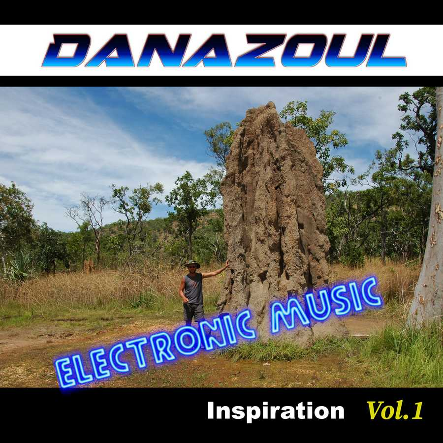 Inspiration by Danazoul Electronic Music
