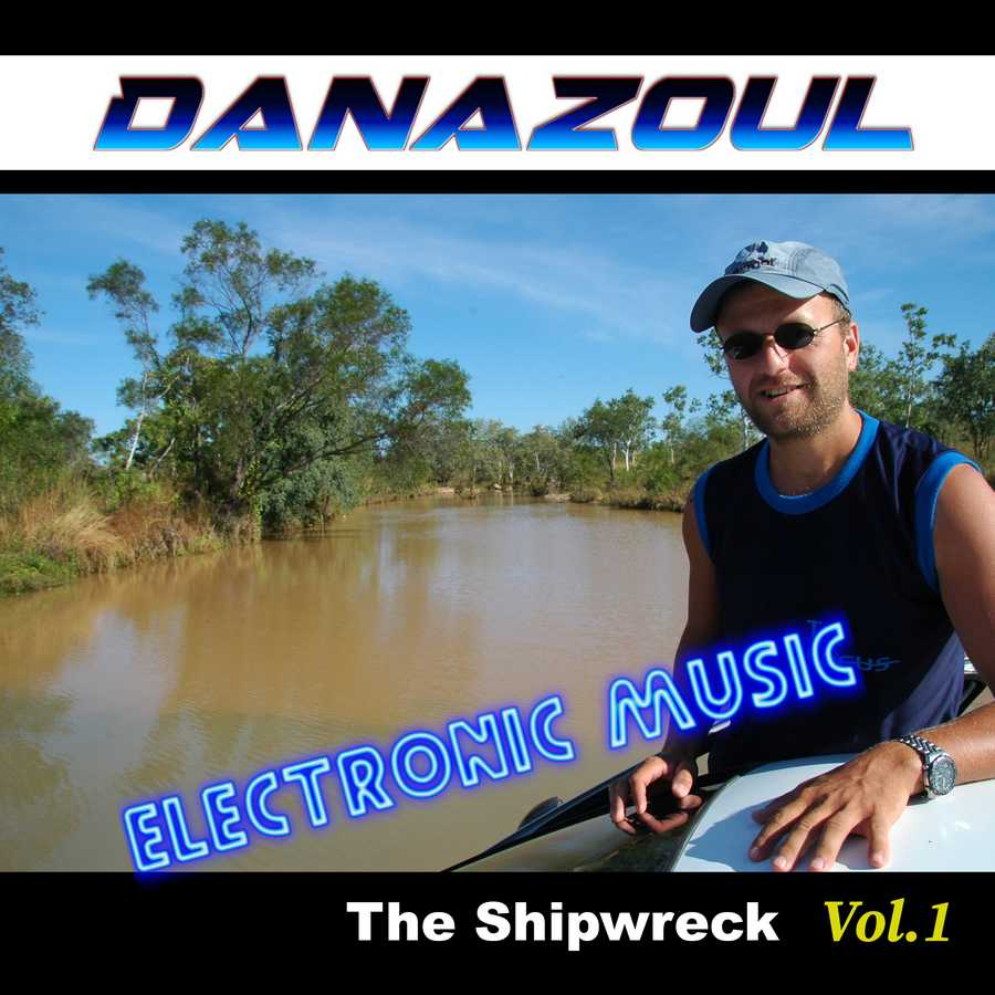 The Shipwreck by Danazoul Electronic Music