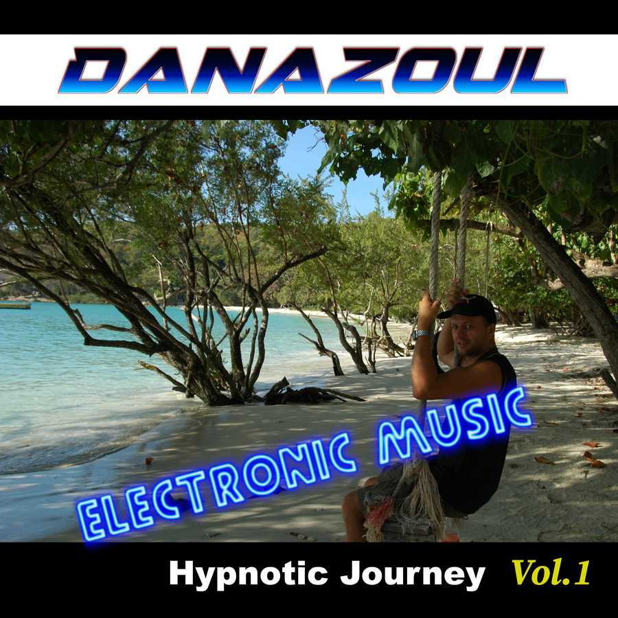Hypnotic Journey by Danazoul Electronic Music