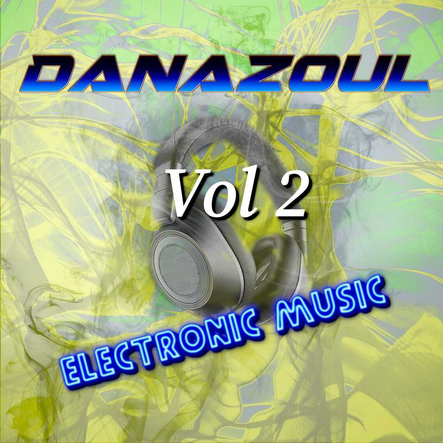 Danazoul Electronic Music Vol.2