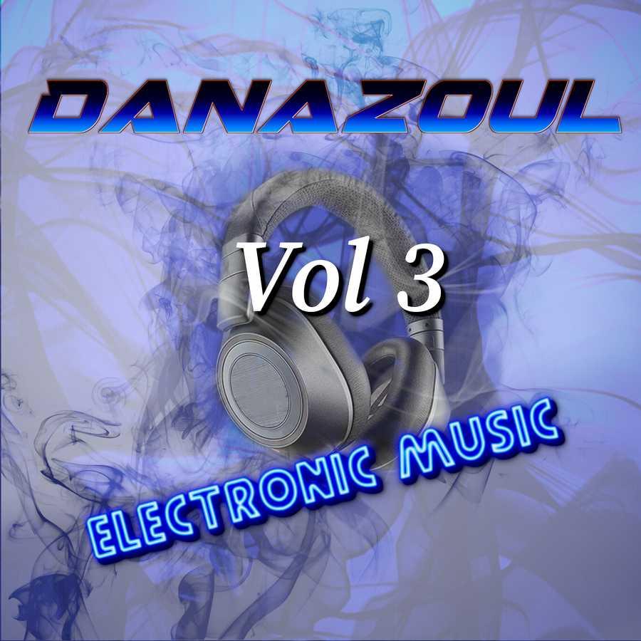 Danazoul Electronic Music Vol.3
