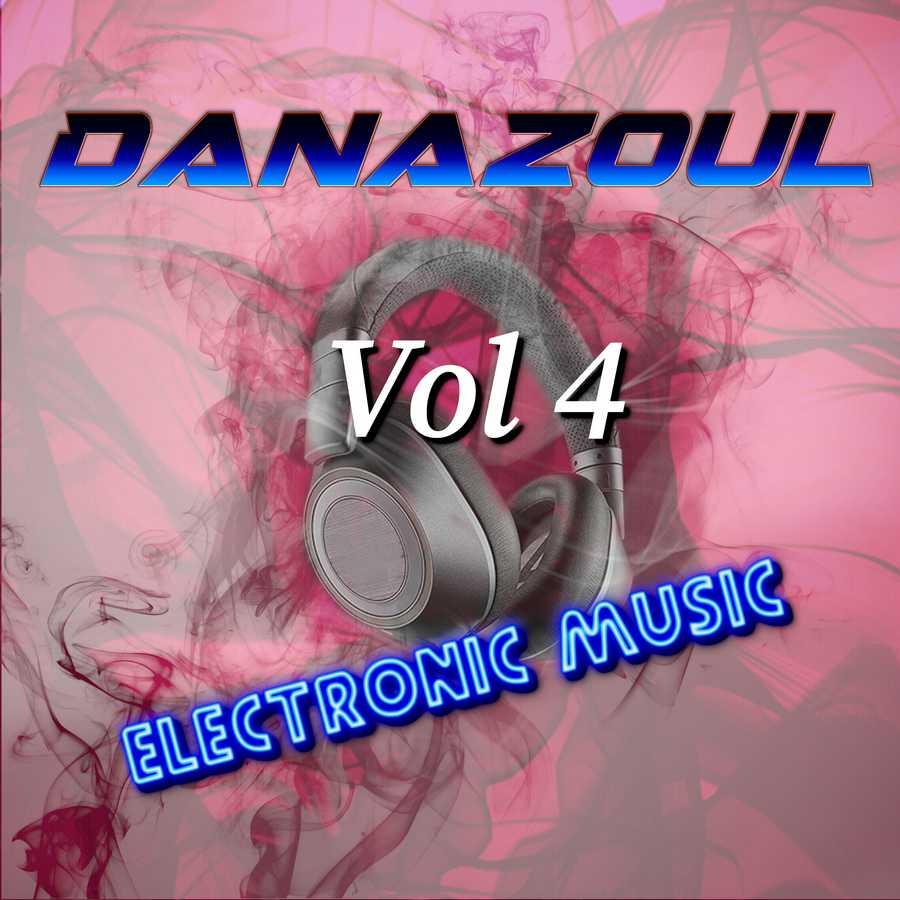 Danazoul Electronic Music Vol.4