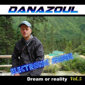 Dream or reality by Danazoul Electronic Music