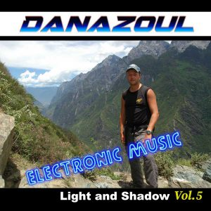 Light and Shadow by Danazoul Electronic Music