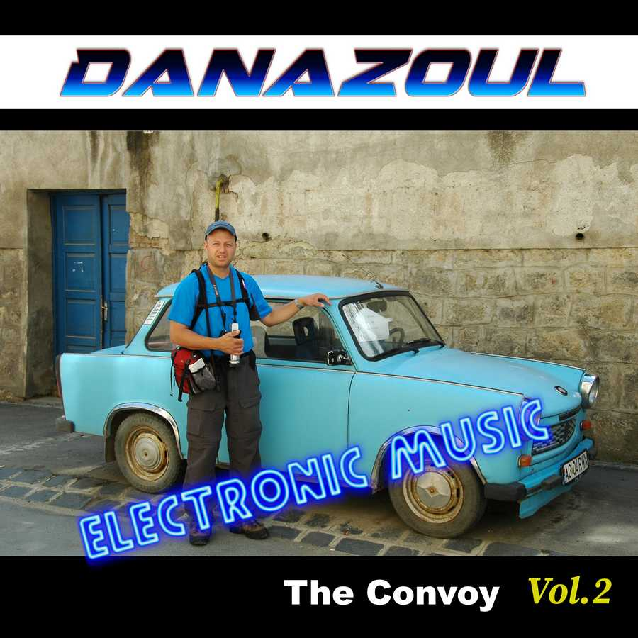 The Convoy by Danazoul Electronic Music