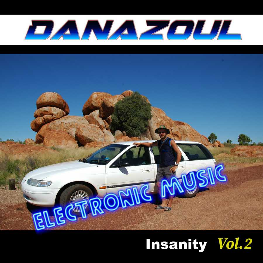 Insanity by Danazoul Electronic Music