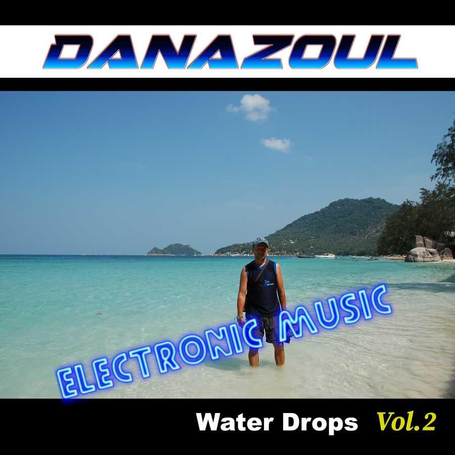 Water Drops by Danazoul Electronic Music