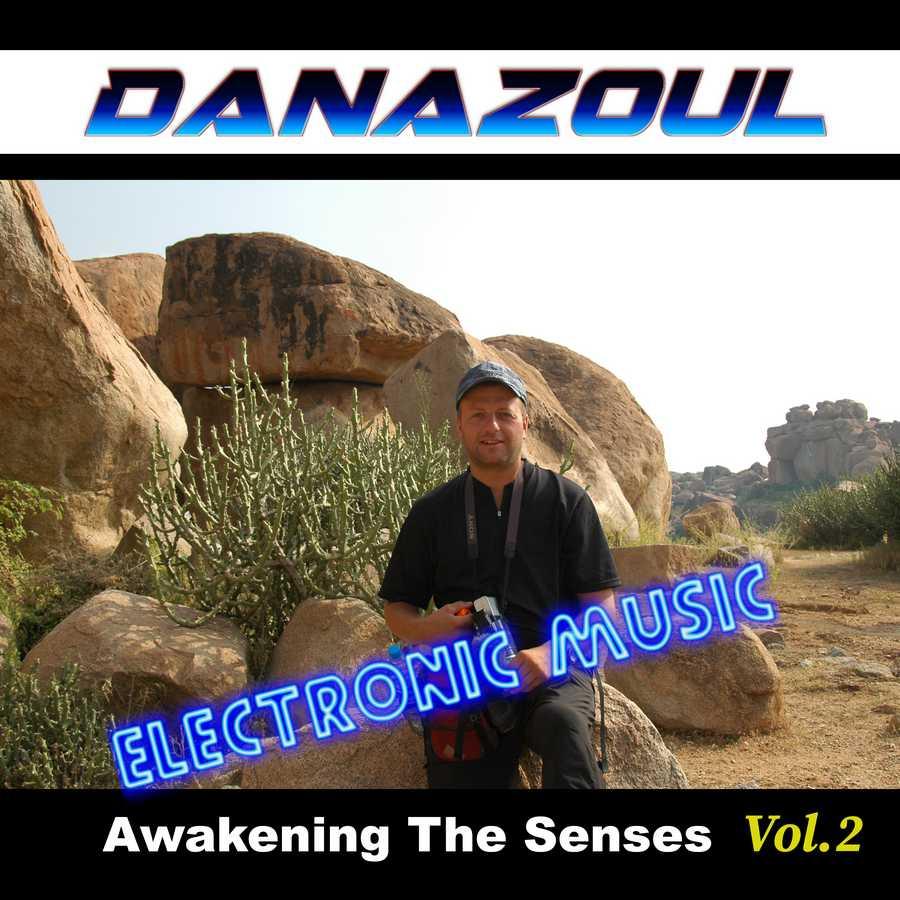 Awakening The Senses by Danazoul Electronic Music