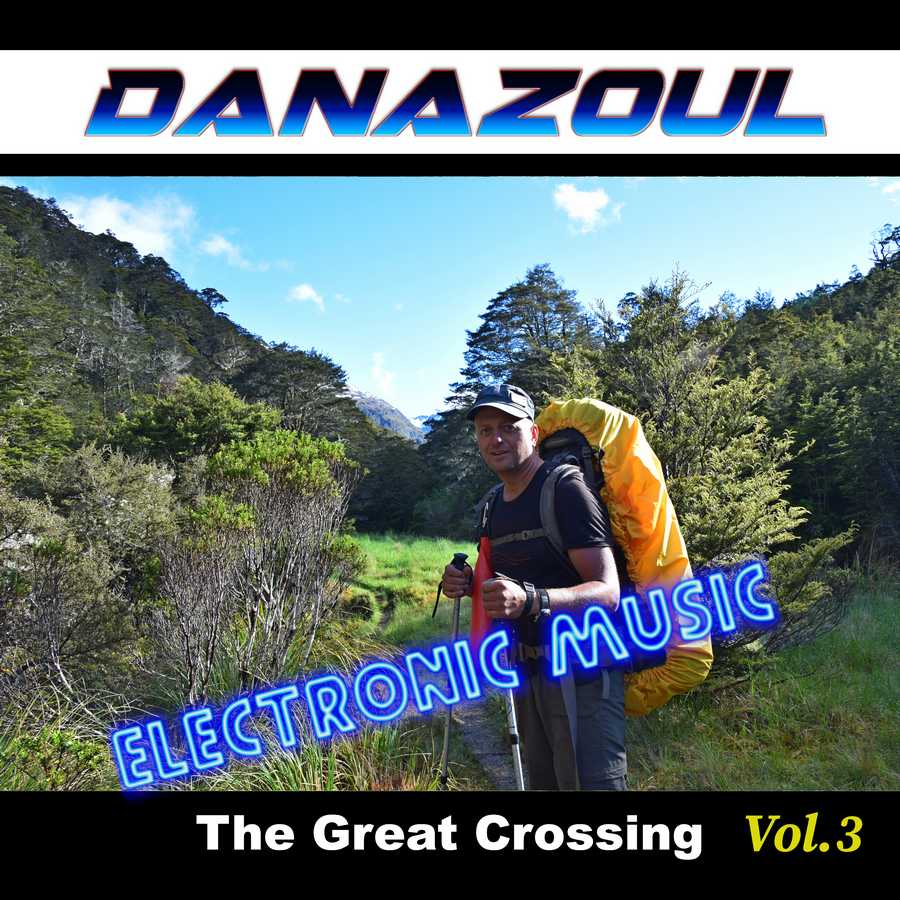 The Great Crossing by Danazoul Electronic Music