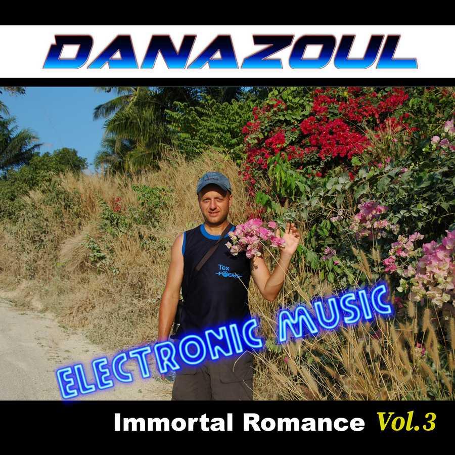 Immortal Romance by Danazoul Electronic Music