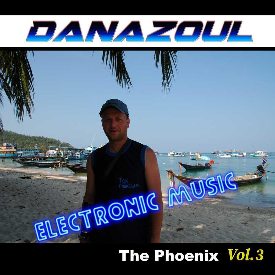 The Phoenix by Danazoul Electronic Music