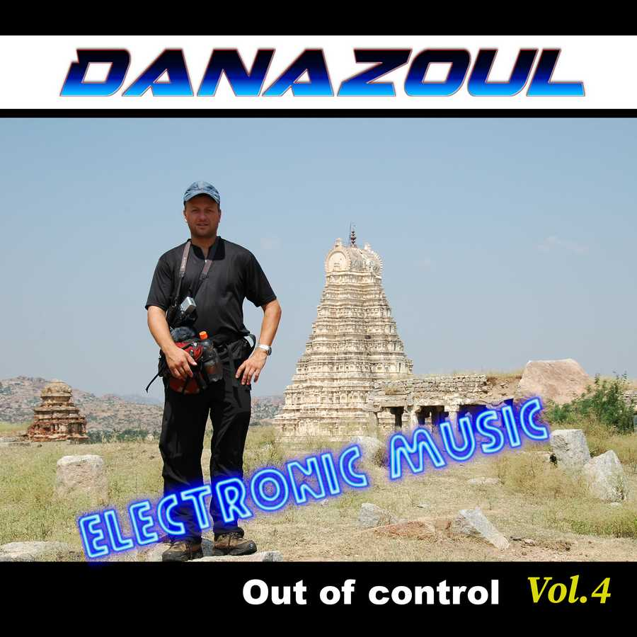 Out of control by Danazoul Electronic Music