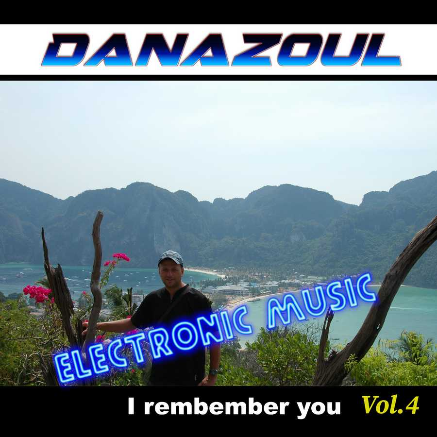 I rembember you by Danazoul Electronic Music