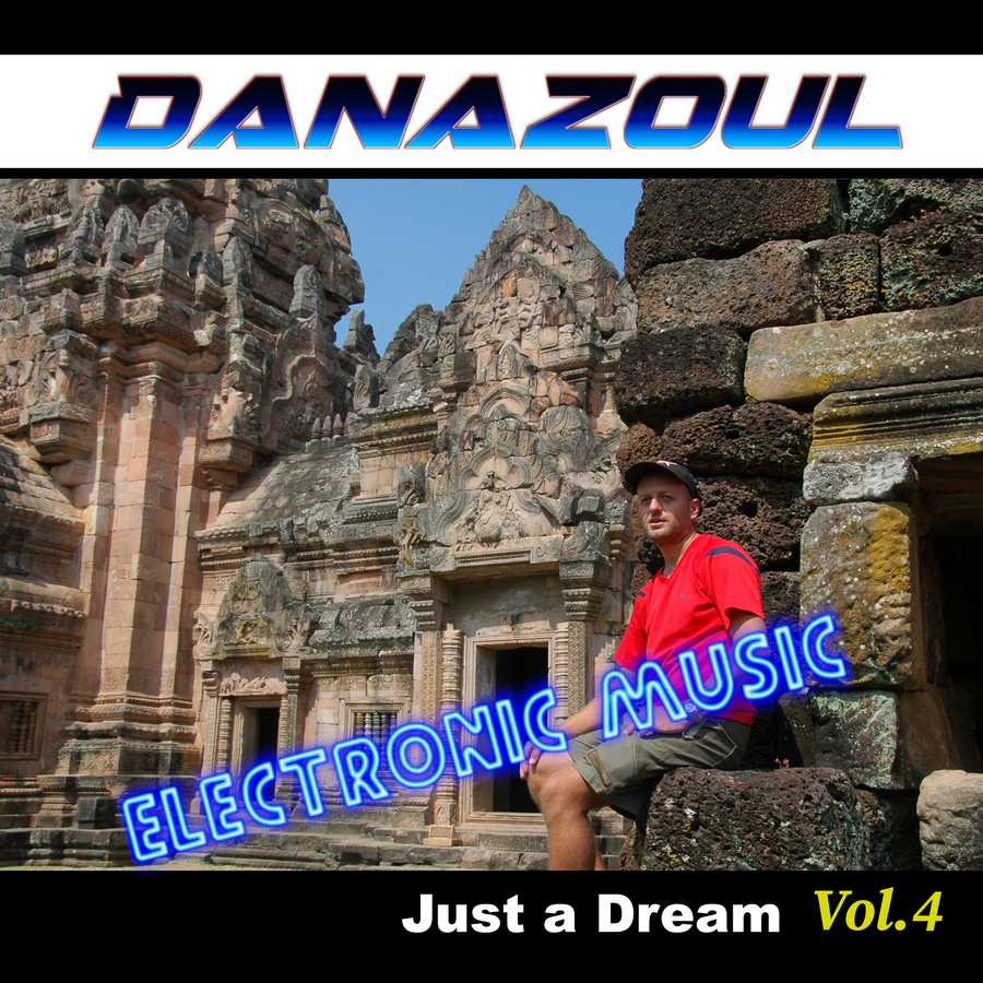 Just a Dream by Danazoul Electronic Music
