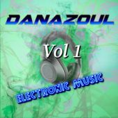 Danazoul Electronic Music Vol.1