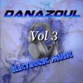Danazoul Electronic Music Vol.3