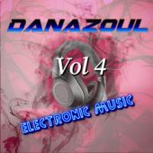 Danazoul Electronic Music Vol.4
